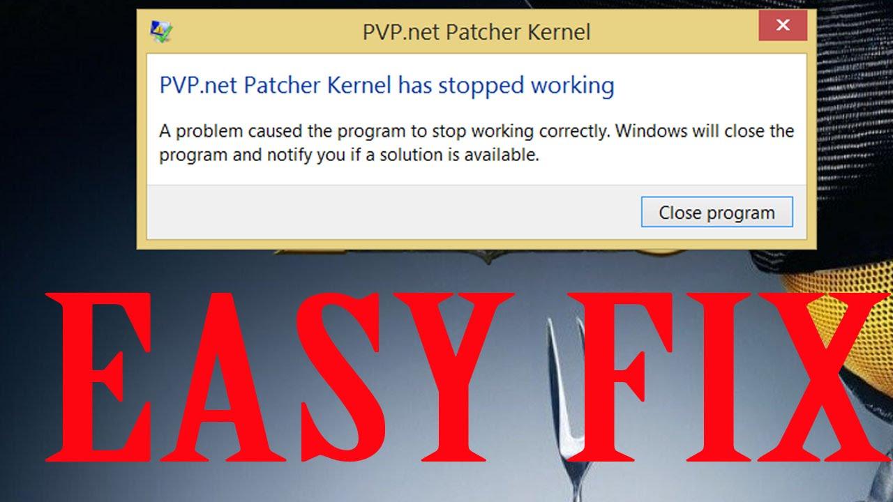 league of legends pvp net patcher kernel error